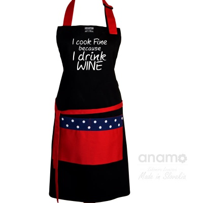 I cook fine because I drink Wine
