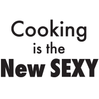 Cooking is the new sexy